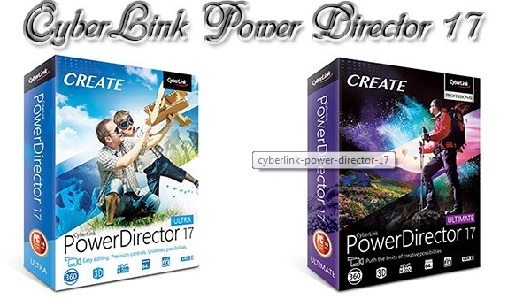 Phan mem lam video CyberLink PowerDirector 17